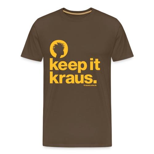 Shirt keep it kraus. - Männer Premium T-Shirt