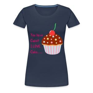 You Have Cake Plus Size T - Women's Premium T-Shirt