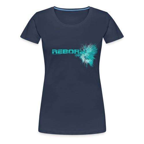 Reborn [SLIM] // Mädchen - Frauen Premium T-Shirt