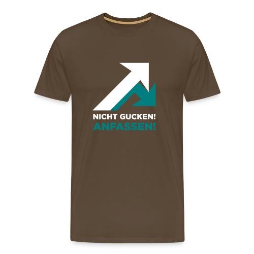 Nicht gucken. Anfassen! - Männer Premium T-Shirt