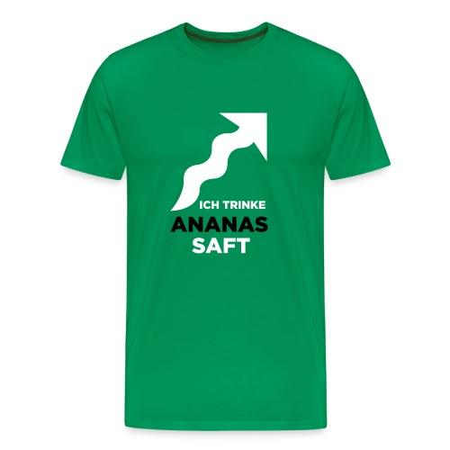 Ich trinke Ananassaft - Männer Premium T-Shirt