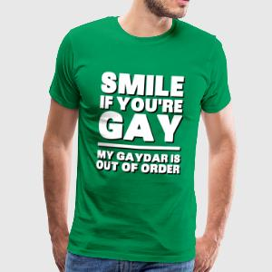 Smile If You're Gay, My Gaydar Is Out of Order T-shirts - Mannen Premium T-shirt