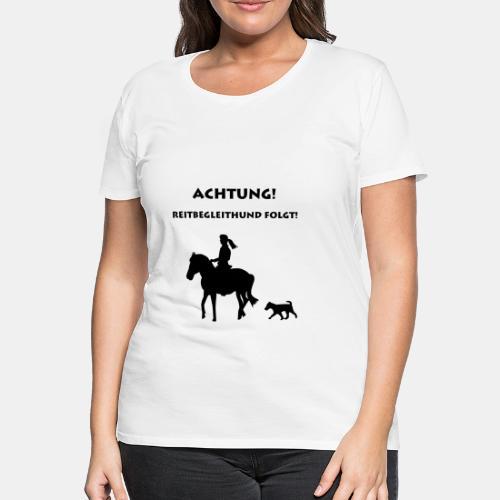 Reitbegleithund Shirt Hundemotiv - Frauen Premium T-Shirt