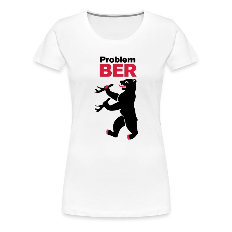 Problem-BER - Frauen Premium T-Shirt