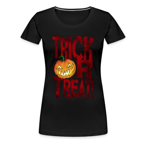 Splatterific Zombie Wear - Trick Or Treat - Kürbis - Halloween Edition - Frauen Premium T-Shirt