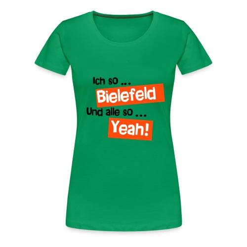 Bielefeld Yeah  - Frauen Premium T-Shirt