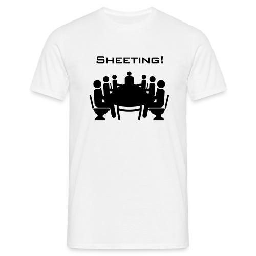 Sheeting (Scheiß-Meeting) - Männer T-Shirt
