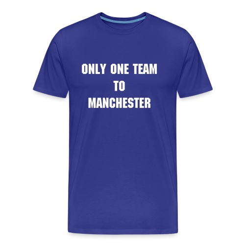 Only One Team to Manchester Blue - T-shirt Premium Homme