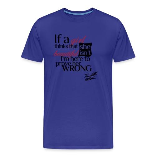 IF A GIRL W SIG - Men's Premium T-Shirt