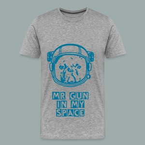 Mr Gun in my space - T-shirt Premium Homme