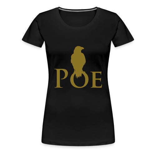 POE - Frauen Premium T-Shirt