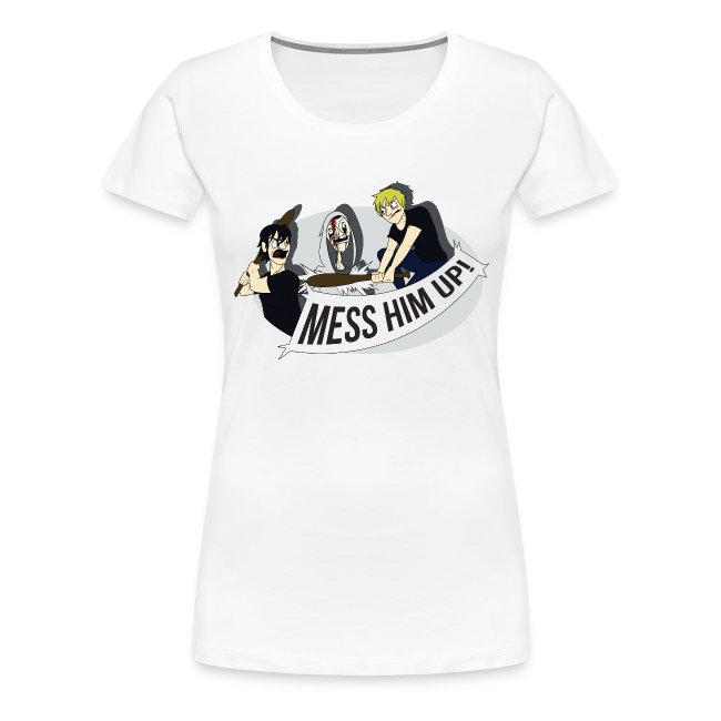 Mess Him Up! With Shadows (Women's)