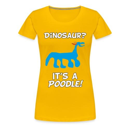 POODLE T-shirt! (Women's)  - Women's Premium T-Shirt