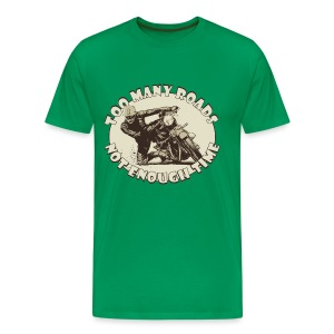 Too many Roads biker t-shirt - Men's Premium T-Shirt