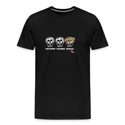 Männer Premium T-Shirt - Alle Schädel sind gleich! Ach nee, einige haben ein dickes Brett vor dem Kopf. Das sind dann wohl diejenigen, die bei der braunen Brut angeheuert haben, um sich besser zu fühlen. Tja, klarer Fall von gemeingefährlichem Holzweg!