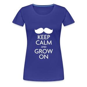 Keep Calm and Grow On — Movember - Women's Premium T-Shirt