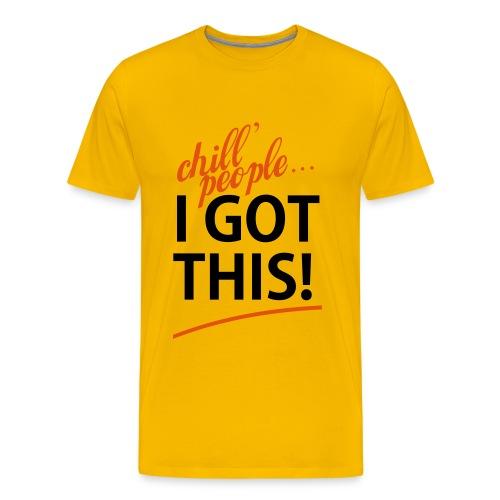 I Got This - T-Shirt (Flock Print) - Männer Premium T-Shirt