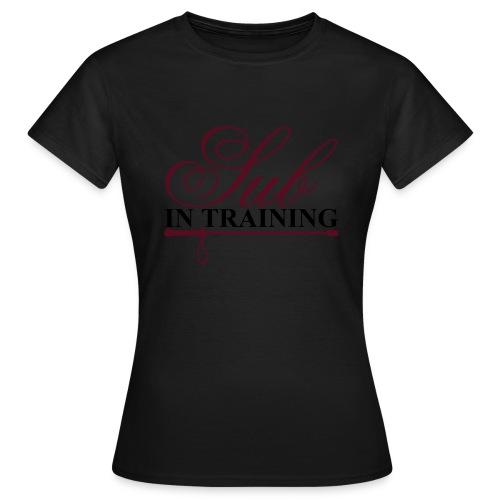 Sub in Training - Frauen T-Shirt