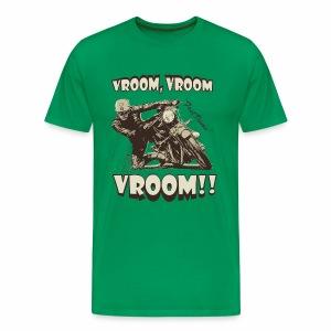 Vroom Vroom Vroom - Men's Premium T-Shirt