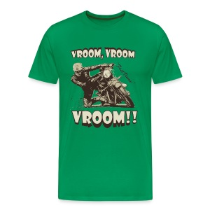 Vroom Vroom Vroom - Men's Premium T-Shirt