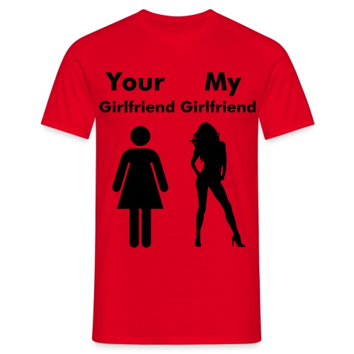 My Girl Friend - Men's T-Shirt