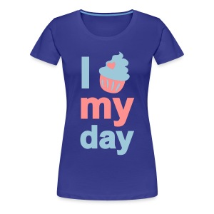 i cupcake my day - Frauen Premium T-Shirt