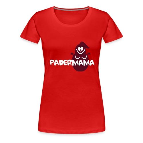 Padermama - Frauen Premium T-Shirt