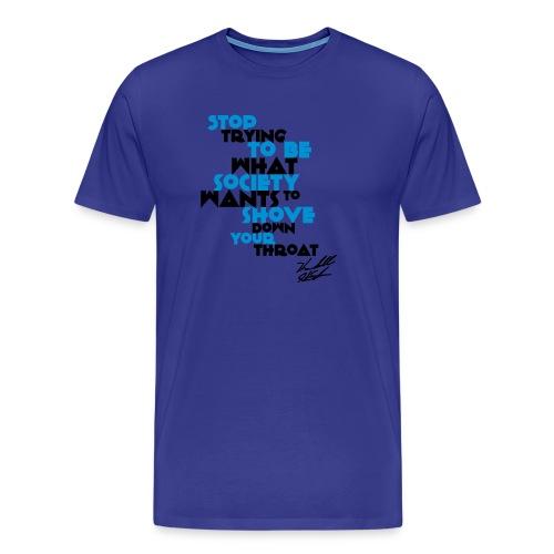 STOP TRYING W SIG - Men's Premium T-Shirt