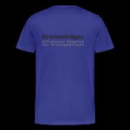 T-Shirts ~ Männer Premium T-Shirt ~ Kronenträger-Shirt