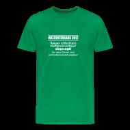 T-Shirts ~ Männer Premium T-Shirt ~ Schlechter Vorverkauf