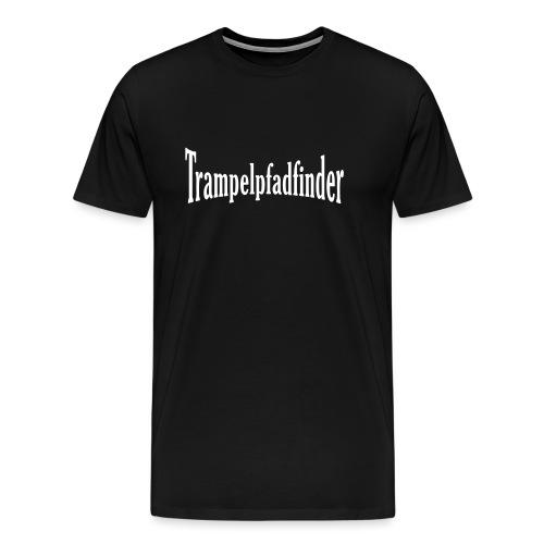 Trampelpfadfinder | Männer Shirt 4XL - Männer Premium T-Shirt
