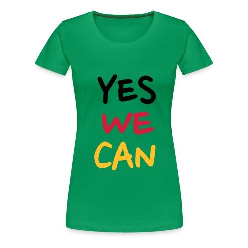 Women's Premium T-Shirt - WE CAN