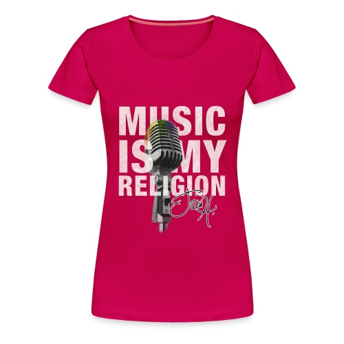 Music Is My Religion - Girlie Tee - Dame premium T-shirt