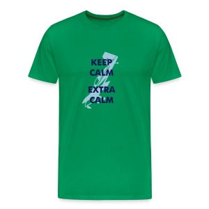 Keep Calm Extra - Men's Premium T-Shirt