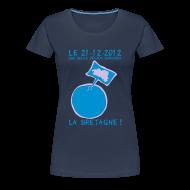 Tee shirts ~ T-shirt Premium Femme ~ LE 21-12-2012 Une seule région survivra...LA BRETAGNE Femme