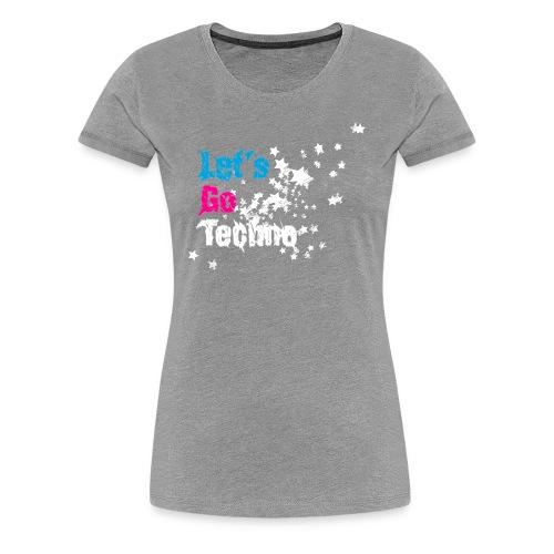 Let´s Go Techno Shirt - Frauen Premium T-Shirt