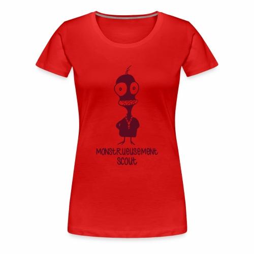 Monstrueusement Scout - T-shirt Premium Femme