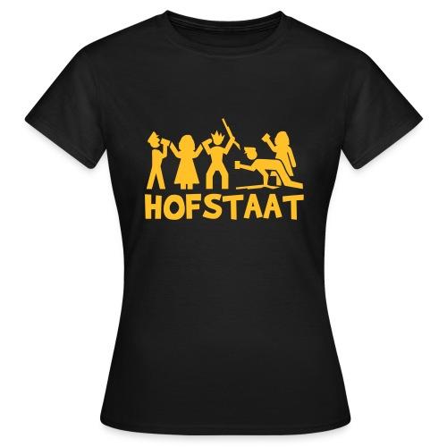 Hofstaat - Frauen T-Shirt