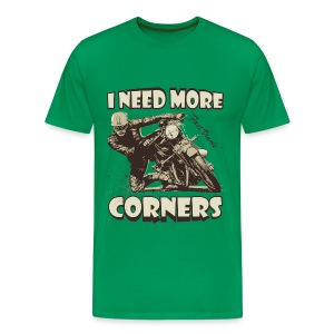 I need more corners biker t-shirt - Men's Premium T-Shirt