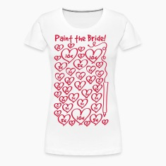 Paint to the bride - hen night T-Shirts