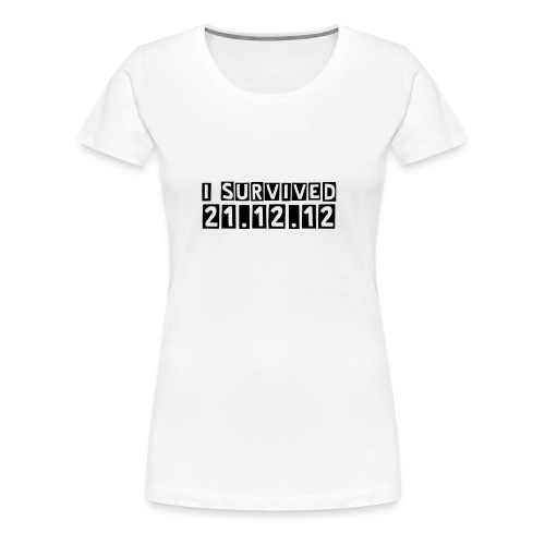 I survived the end of the world - Women - T-shirt Premium Femme