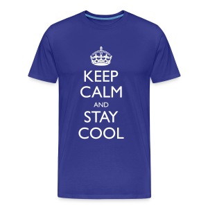 Men's Keep Calm And Stay Cool Classic T-Shirt - Men's Premium T-Shirt
