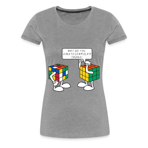 Complicate things - Dame premium T-shirt