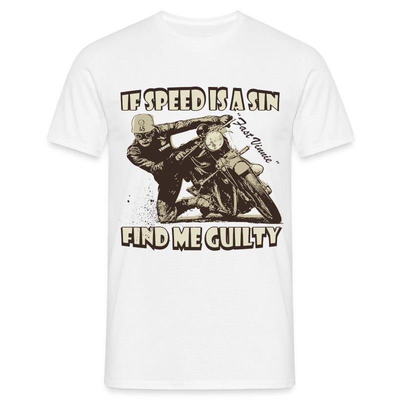 If speed is a sin biker t-shirt - Men's T-Shirt