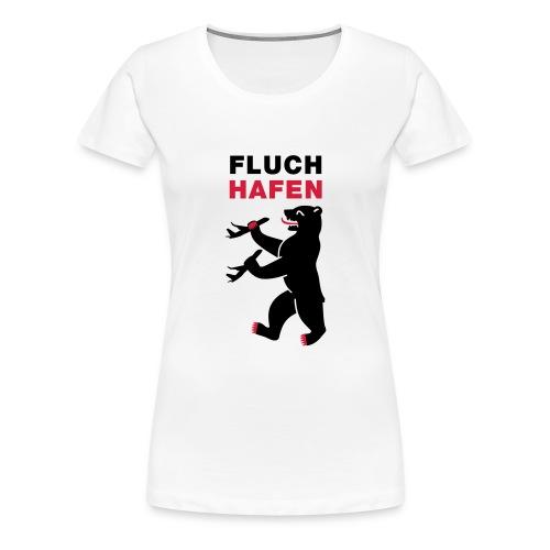 Fluchhafen - Frauen Premium T-Shirt