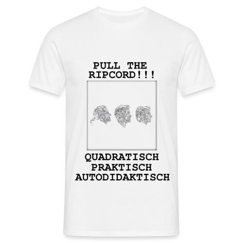 Quadratisch - Praktisch - Autodidaktisch - Männer T-Shirt