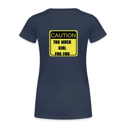caution girl - Camiseta premium mujer