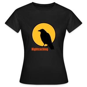 Nightcaching Rabe - Frauen T-Shirt