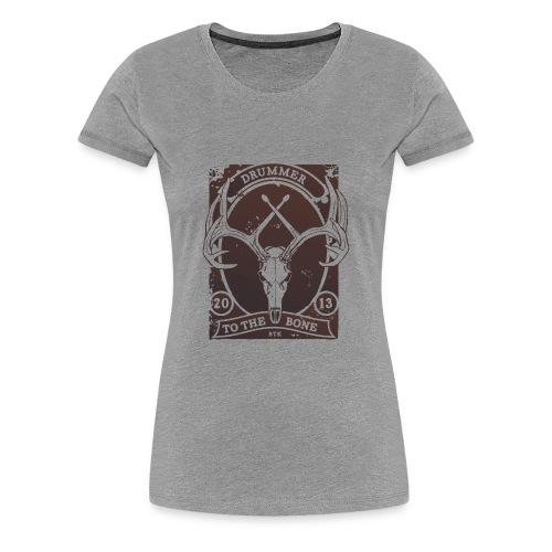 Drummer to the Bone - Girlz - Women's Premium T-Shirt