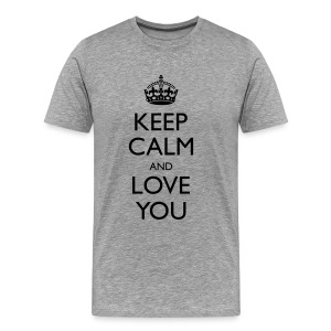 Men's Keep Calm And Love You Classic T-Shirt - Men's Premium T-Shirt